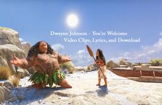 Watch and Download: Dwayne Johnson - You're Welcome (Moana Soundtrack) video with lyrics. Other music videos, audios, lyrics, playlists, and downloads here.
