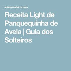 Receita Light de Panquequinha de Aveia | Guia dos Solteiros