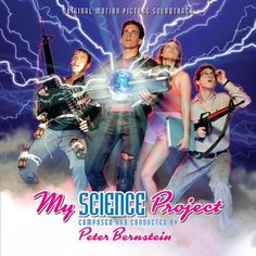 """""""My Science Project"""" Music By Peter Bernstein Soundtrack Album Review"""
