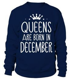Queens Are Born In December Birthday T Shirt