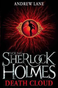 Young Sherlock Holmes. 1: Death cloud. The year is 1868, and Sherlock Holmes is fourteen.  With his father suddenly posted to India, and his mother mysteriously missing, Sherlock is sent to stay with his eccentric uncle and aunt in their vast house in Hampshire. So begins a summer that leads Sherlock to uncover his first murder, a kidnap, corruption and a brilliantly sinister villain of exquisitely malign intent.