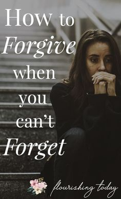 "Have you ever forgiven someone, only to have the ""feelings"" come up again? Here are a few tips on how to forgive when you can't forget + free printable Christian Women, Christian Faith, Pomes, Bible Verses, Forgiveness Scriptures, Forgiveness Lesson, Christian Encouragement, Spiritual Growth, Along The Way"