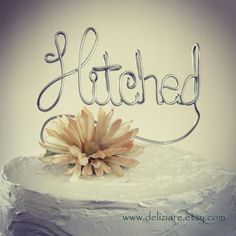 Hitched Wedding Cake Topper | deliziare - Wedding on ArtFire
