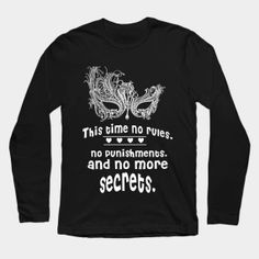 ONLY NOW $15 Women tshirt no more secrets Long Sleeve T-Shirt fifty shades darker