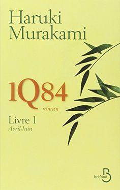 1Q84 - Livre 1 de Haruki MURAKAMI Comme à chaque fois, il me faut du temps pour y entrer, et je regrette toujours le moment d'y sortir. Le livre 2 m'attend encore à la librairie. Mais j'y cours !!