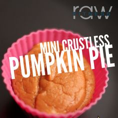 Crust-less Mini Protein Pumpkin Pies  Ingredients:  ½ can pumpkin puree ¾ cup liquid egg whites ¼ cup vanilla whey protein powder 1 teaspoontoffee flavoring (optional forextra sweetness) 1 teaspoon Cinnamon 1 teaspoon nutmeg(optional for extra spice)   Directions:  Blend together the filling ingredients using an immersion blender, regular blender, or food processor. Spoon mixture into silicon muffin cases or muffin tin lined with paper Bake at 340 F for 35-40 minutes or until when…