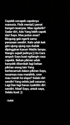 Quotes Rindu, Hurt Quotes, Mood Quotes, People Quotes, Motivational Quotes, Funny Quotes, Life Quotes, Inspirational Quotes, Cinta Quotes
