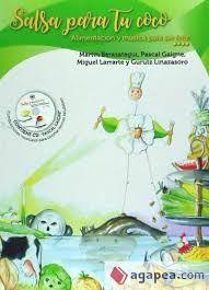 Salsa para tu coco / Martín Berasategui, Pascal Gaigne... 86 recetas con música para mantener tu cerebro sano.