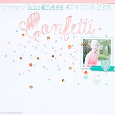 In The Scrap: Layout with confetti