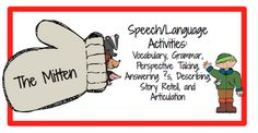 The Mitten (Speech/Language Activities) including free regular/irregular past tense worksheets