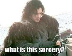 """Still sad? Look at Jon Snow discovering an iPhone: 