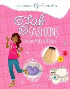 J 646.3 BOL. Step-by-step instructions teach readers how to create clothing and accessories, including bags, jewelry, shirts, and skirts.