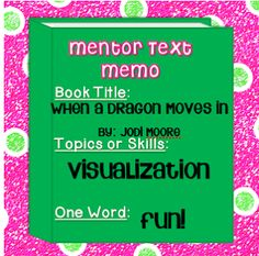 Mentor Text: When a Dragon Moves In- Visualizing Focus with a freebie!