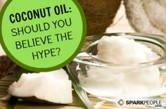 Is coconut oil really the miracle food it's been hyped up to be? Find out the research-based facts on this controversial food.