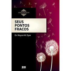 Livro - Seus Pontos Fracos - Coleção Essenciais Best Seller