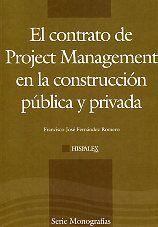 El contrato de Project Management en la construcción pública y privada