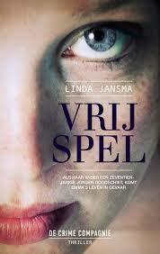 Vrij spel - Linda Jansma - Lees mijn recensie op http://wieschrijftblijft.com/vrij-spel-linda-jansma/