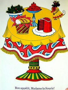 Bon appetit, Madame la Souris!, via Flickr. Art And Illustration, Food Illustrations, Graphic Design Illustration, Graphic Art, Madame, New York Art, Art Inspo, Vintage Colors, Childrens Books
