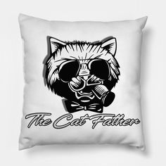 The Cat Father - The Cat Father - Pillow | TeePublic Pillow Cover Design, Pillow Covers, Printing Process, First Love, Great Gifts, Throw Pillows, Cats, Prints, Father