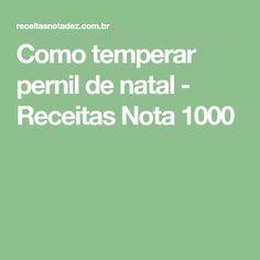 Como temperar pernil de natal - Receitas Nota 1000
