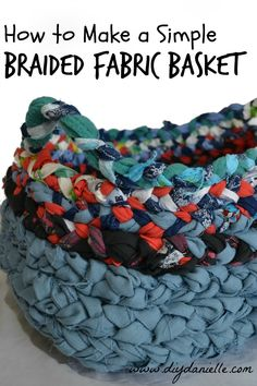 How to Make a Simple Braided Fabric Basket, by Do-It-Yourself Danielle - Closeup of an easy braided fabric basket with handles.