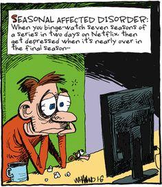 """Reality Check"" by Dave Whamond ~ SAD, Result of Binge Watching Netflix"