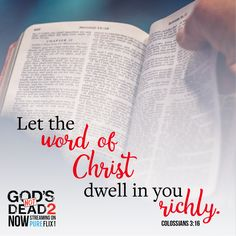 Spread the word of Thy Word, Word Of God, Scriptures, Bible Verses, Chronological Bible, Inspirational Movies, Reformed Theology, Colossians 3, Gods Not Dead
