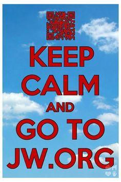 Keep Calm & go to JW.ORG