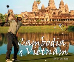 Vietnam and Cambodia Golf Tour. 18 nights 4-5 star hotels, 8 rounds of golf, sightseeing and more! #uniquegolfvacations #vietnam #cambodia #golf