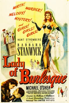 """""""Lady of Burlesque"""", 1943. Directed by William A. Wellman and starring Barbara Stanwyck and Michael O'Shea"""