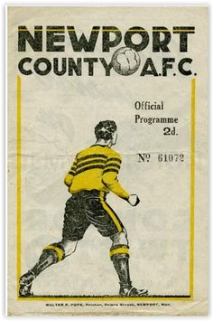 Newport Co 2 Tottenham 4 in Sept 1946 at Somerton Park. Manchester City, Manchester United, Coventry City Fc, Newport County, Rugby, Afc Bournemouth, Charlton Athletic, Millwall, White Hart Lane