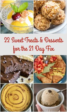 22 Sweet Treats and Desserts for the 21 Day Fix - So many healthy, low-sugar recipe ideas in here to get you through any sugar craving!