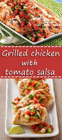 Grilled chicken with tomato salsa Duck Recipes, Family Recipes, Turkey Recipes, Veggie Recipes, Chicken Recipes, Delicious Recipes, Great Recipes, Yummy Food, Favorite Recipes