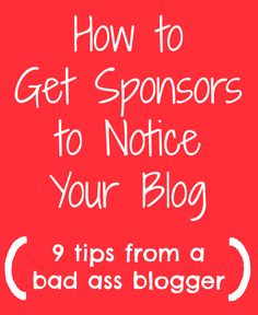 Youve started a blog, youre making money with your blog, and now youre wondering How to Get Sponsors to Notice Your Blog -- arent we all? This article is kind of two-fold. Yall know I love to ...