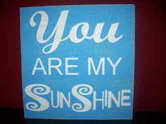 You Are My Sunshine - 11x11  Valentines Gift, Childrens Art, Nursery Art, Kids Sign, Sunshine Song, Kids Room Decor via Etsy