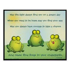 Shop May You Never Find Frogs In Your Underpants Poster created by dradcliffe. Funny Frogs, Cute Frogs, Kermit, Frog Quotes, Life Quotes, Frog Pictures, Frog Pics, Frog Design, Frog Art