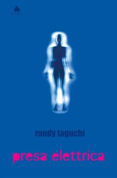 Presa Elettrica | Randy Taguchi