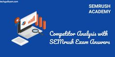 Competitor Analysis with SEMrush Exam Answers Research Pdf, Research Question, Research Skills, Competitive Intelligence, Competitive Analysis, Exam Answer, Exam Time, Social Campaign, Marketing Tactics