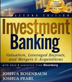 Investment Banking: Valuation Leveraged Buyouts And Mergers And Acquisitions 2nd Edition PDF
