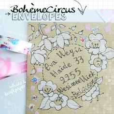 Kraft and Flowers - Bohème Circus envelopes - white ink on brown envelopes