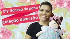 DIY: Boneca de Pano - Coleção Diversão | Juliana Viegas |