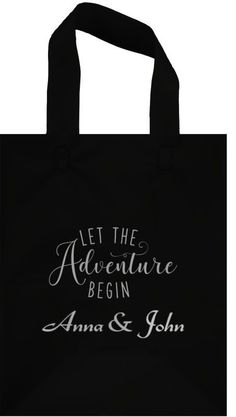 Black frosted poly wedding gift bags personalized with Let the Adventure Begin design and the bride and groom's names Wedding Gift Bags, Wedding Gifts For Guests, Thank You Bags, Guest Gifts, And So The Adventure Begins, Africa Fashion, Friendship Quotes, Reusable Tote Bags, Names