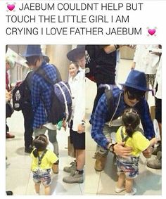 I love Jaebum as a father. He's gonna be a great father and husband, and I'm so jealous of his wife. I need a guy who will treat me like JB.