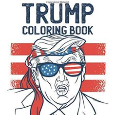 Trump Coloring Book 2020 Patriotic Room, Patriotic Party, Election Night Party, Mason Jar With Straw, Large American Flag, Vote Sticker, Red Candles, Political Events