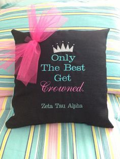 Zeta Tau Alpha Only The Best Get Crowned Embroidered Customizable Pillow with holographic thread