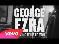 ▶ George Ezra - Leaving It Up to You - YouTube