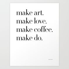 Make+Art+Print+by+Note+To+Self:+The+Print+Shop+-+$16.00