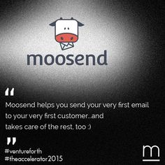 Thank you Moosend for providing #startups at #TheAccelerator2015 with *6* months of free Email Marketing Services smile emoticon  The offering covers unlimited #email campaigns to a list size of up to 5.000 email subscribers, and free support and consulting in all stages of the set up of their Email #Marketing strategy, from mailing list growth to optimization and reporting. #ventureforth