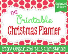 FREE printables to get ready for, and be organized, this Christmas!