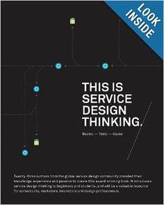 This is Service Design Thinking: Basics, Tools, Cases: Marc Stickdorn, Jakob Schneider: 9781118156308: Amazon.com: Books